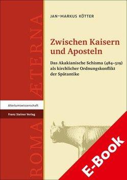 Zwischen Kaisern und Aposteln von Kötter,  Jan-Markus