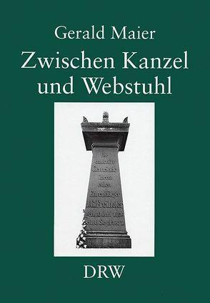 Zwischen Kanzel und Webstuhl von Maier,  Gerald
