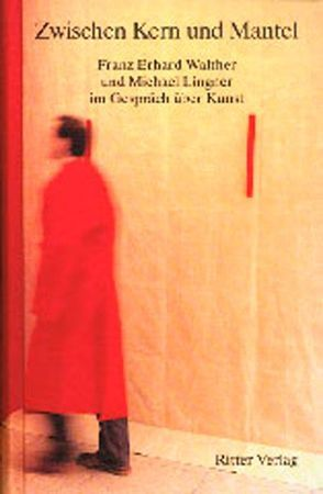 Zwischen Kern und Mantel von Lingner,  Michael, Walther,  Franz E