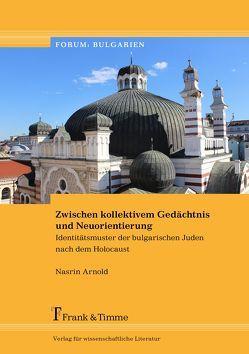 Zwischen kollektivem Gedächtnis und Neuorientierung von Arnold,  Nasrin