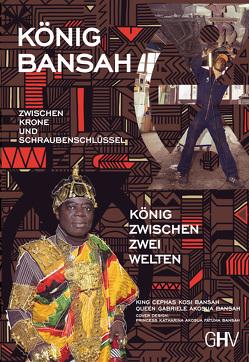 Zwischen Krone und Schraubenschlüssel von Bansah,  Cephas Kosi, Bansah,  Gabriele Akosua
