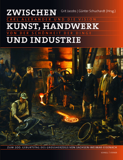 Zwischen Kunst, Handwerk und Industrie von Jacobs,  Grit, Schuchardt,  Günter