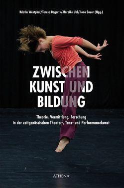 ZWISCHEN Kunst und Bildung von Bogerts,  Teresa, Sauer,  Ilona, Uhl,  Mareike, Westphal,  Kristin