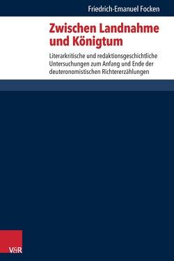 Zwischen Landnahme und Königtum von Focken,  Friedrich-Emanuel