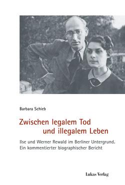 Zwischen legalem Tod und illegalem Leben von Schieb,  Barbara