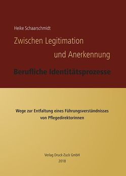 Zwischen Legitimation und Anerkennung von Schaarschmidt,  Heike