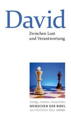 Zwischen Lust und Verantwortung: David von Boss,  Dorothee