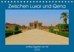Zwischen Luxor und Qena – antikes Ägypten am Nil (Tischkalender 2020 DIN A5 quer) von Eberschulz,  Lars