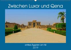 Zwischen Luxor und Qena – antikes Ägypten am Nil (Wandkalender 2019 DIN A2 quer) von Eberschulz,  Lars