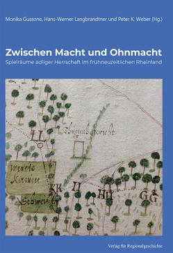 Zwischen Macht und Ohnmacht von Gussone,  Monika, Langbrandtner,  Hans-Werner, Weber,  Peter K.