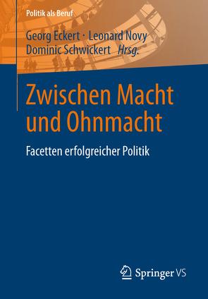 Zwischen Macht und Ohnmacht von Eckert,  Georg, Novy,  Leonard, Schwickert,  Dominic