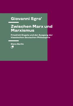 Zwischen Marx und Marxismus von Sgro',  Giovanni