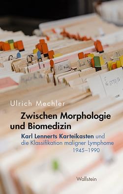 Zwischen Morphologie und Biomedizin von Mechler,  Ulrich