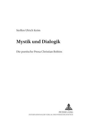Zwischen Mystik und Dialogik von Keim,  Steffen