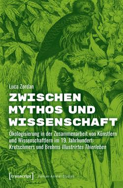 Zwischen Mythos und Wissenschaft von Zordan,  Luca