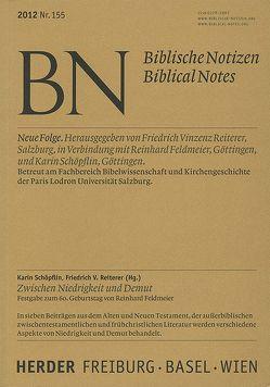Zwischen Niedrigkeit und Demut von Reiterer,  Friedrich Vinzenz, Schöpflin,  Karin