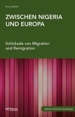 Zwischen Nigeria und Europa von Lindtner,  Eva