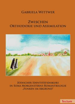 Zwischen Orthodoxie und Assimilation von Wittwer,  Gabriela