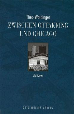 Zwischen Ottakring und Chicago von Gauss,  Karl M, Waldinger,  Theo