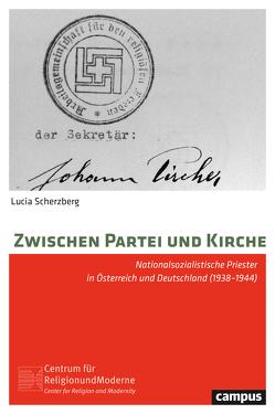 Zwischen Partei und Kirche von Scherzberg,  Lucia