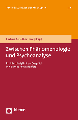 Zwischen Phänomenologie und Psychoanalyse von Schellhammer,  Barbara