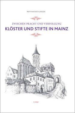 Zwischen Pracht und Verfolgung von Dietz-Lenssen,  Matthias