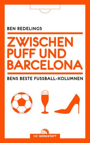 Zwischen Puff und Barcelona von Redelings,  Ben