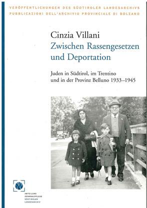 Zwischen Rassengesetzen und Deportation von Heissenberger,  Michaela, Villani,  Cinzia