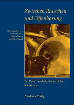 Zwischen Rauschen und Offenbarung von Kittler,  Friedrich, Macho,  Thomas