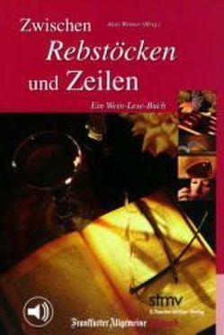 Zwischen Rebstöcken und Zeilen von Berg,  Rainer, Weimer,  Alois