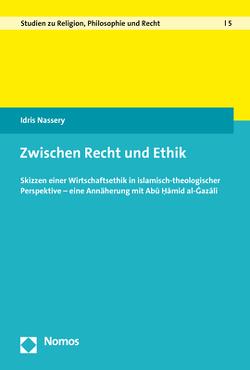 Zwischen Recht und Ethik von Nassery,  Idris