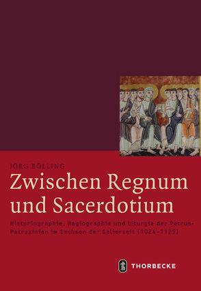 Zwischen Regnum und Sacerdotium von Bölling, Jörg
