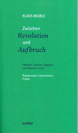 Zwischen Revolution und Aufbruch von Beurle,  Klaus