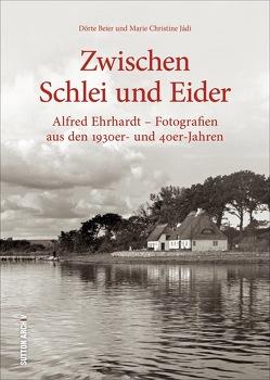 Zwischen Schlei und Eider von Beier,  Dörte, Jádi,  Marie Christine