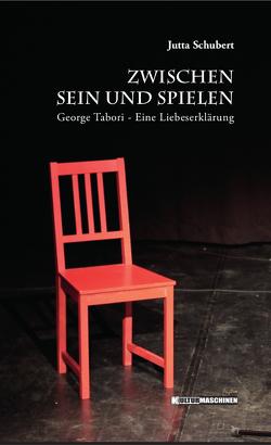 Zwischen Sein und Spielen von Schubert,  Jutta