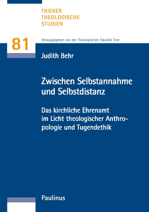 Zwischen Selbstannahme und Selbstdistanz von Behr,  Judith, Theologische Fakultät Trier