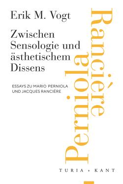 Zwischen Sensologie und ästhetischem Dissens von Vogt,  Erik M