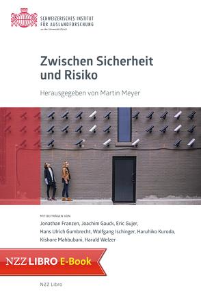Zwischen Sicherheit und Risiko von Meyer,  Martin