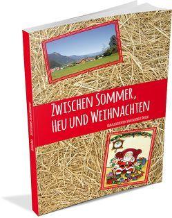Zwischen Sommer, Heu und Weihnachten von Dosch,  Beatrice