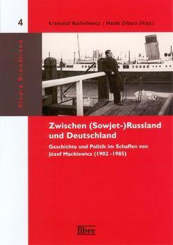 Zwischen (Sowjet-)Russland und Deutschland von Ruchniewicz,  Krzysztof, Zybura,  Marek