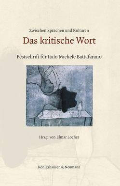 Zwischen Sprachen und Kulturen: Das kritische Wort von Locher,  Elmar