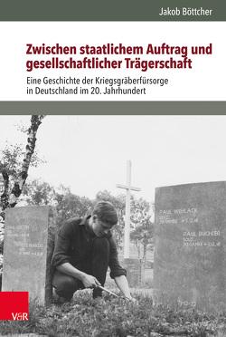 Zwischen staatlichem Auftrag und gesellschaftlicher Trägerschaft von Böttcher,  Jakob, Hettling,  Manfred, Nolte,  Paul