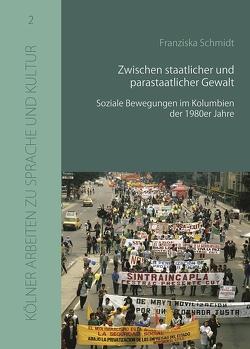 Zwischen staatlicher und parastaatlicher Gewalt von Schmidt,  Franziska