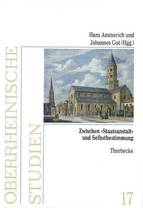 """Zwischen """"Staatsanstalt"""" und Selbstbestimmung von Ammerich,  Hans, Gut,  Johannes"""