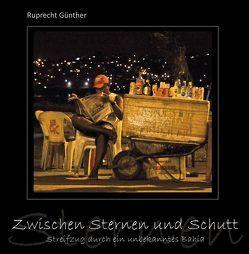 Zwischen Sternen und Schutt von Günther,  Ruprecht