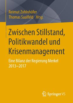 Zwischen Stillstand, Politikwandel und Krisenmanagement von Saalfeld,  Thomas, Zohlnhöfer,  Reimut