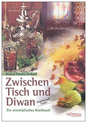 Zwischen Tisch und Diwan von Rawi,  Rosina F al-