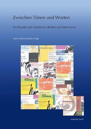 Zwischen Tönen und Worten von Decker-Voigt,  Hans-Helmut