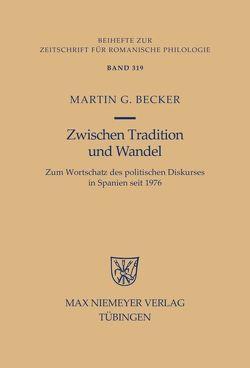 Zwischen Tradition und Wandel von Becker,  Martin G.