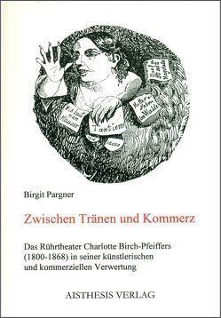 Zwischen Tränen und Kommerz von Pargner,  Birgit